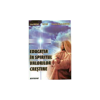 Educatia in spiritul valorilor crestine