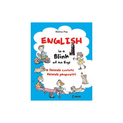 Engleza.  Primele cuvinte. Primele propozitii. English in a Blink of an Eye