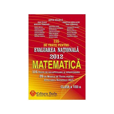 Evaluarea Naţionala 2012 - Matematica pentru clasa a VIII-a