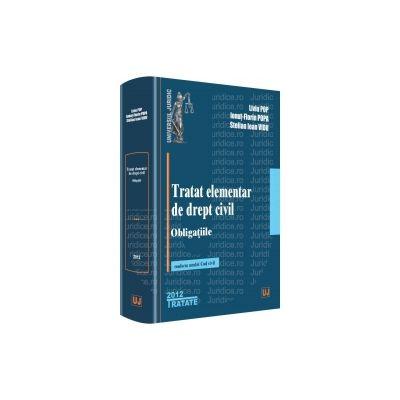 Tratat elementar de drept civil. Obligatiile Conform Noului Cod Civil