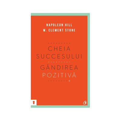 Cheia succesului. Gândirea pozitivă