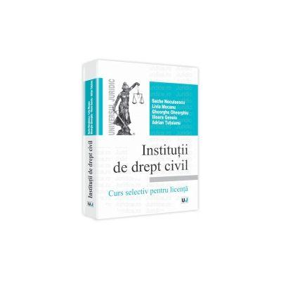 Institutii de drept civil Curs selectiv pentru licenta