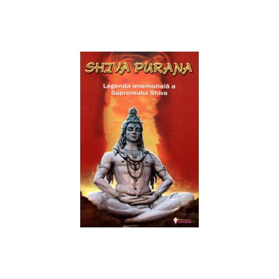 Legenda imemorială a Supremului Shiva