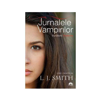 Fantoma: Vanatorii (Jurnalele Vampirilor vol. 1)