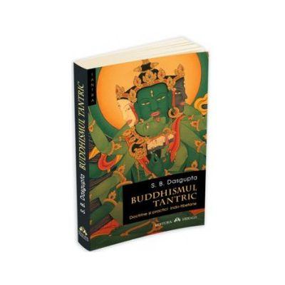 Buddhismul tantric – Doctrine si practici indo-tibetane