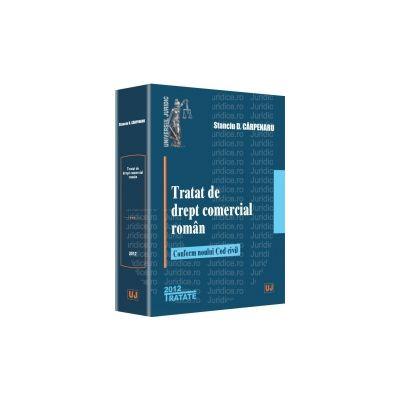 Tratat de drept comercial roman. Conform noului Cod civil Editie necartonata