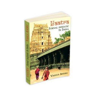 Yaatra - Jurnal initiatic in India