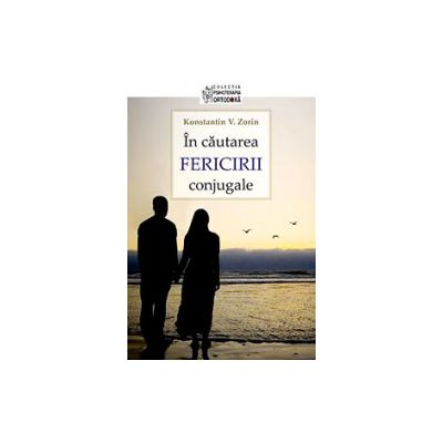 In cautarea fericirii conjugale