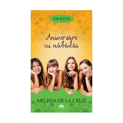 Aniversare cu nabadai (Ashleys, vol. 3)