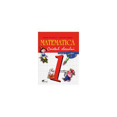 Matematica clasa I. Caietul elevului. Partea I-a