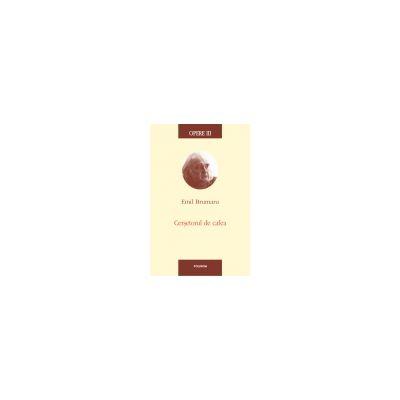 Opere III. Cersetorul de cafea