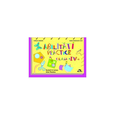 Abilitati practice clasa  a IV-a