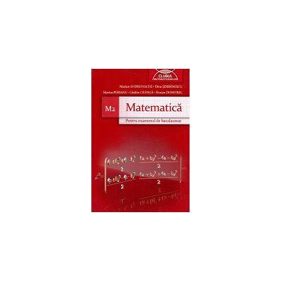 Bacalaureat Matematica M2 Clubul Matematicienilor