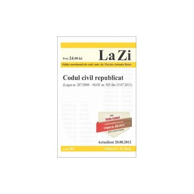 Codul civil republicat Actualizat la 20 august 2012