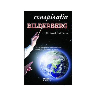 Conspiratia Bilderberg