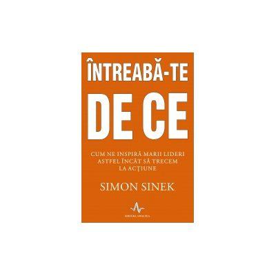 INTREABA-TE DE CE