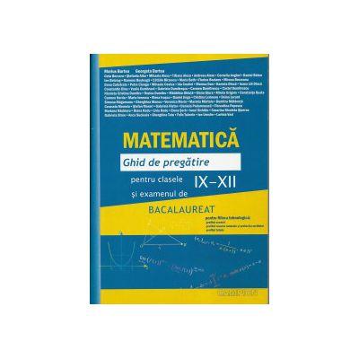 Bacalaureat 2013 Matematica. Ghid de pregatire pentru clasele IX-XII si examenul de bacalaureat ( filiera tehnologica) Bucuresti