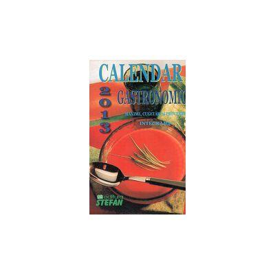 Calendar 2013 Gastronomic, Maxime, Cugetari, Proverbe, Integrame