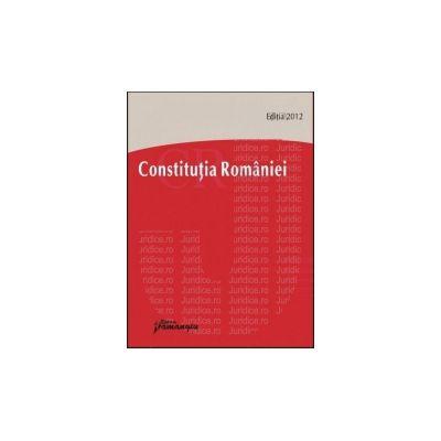 Constitutia Romaniei Editia 2012