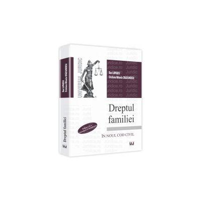 Dreptul familiei Editia a II-a, emendata si actualizata. In noul Cod Civil.