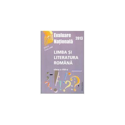 Evaluare națională 2013 Limba și literatura română