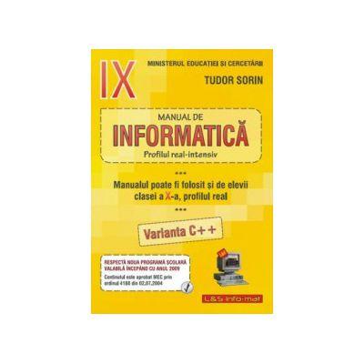 Manual de Informatica, clasa a IX-a. Intensiv sau clasa a X-a Real (v. C++)