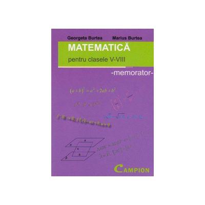 Matematica pentru clasele V-VIII  memorator