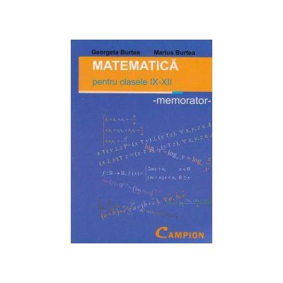 Matematica pentru clasele IX-XII   memorator