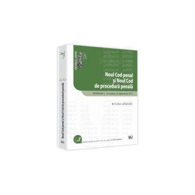 Noul Cod penal si Noul Cod de procedura penala Ad litteram. Actualizat 24 septembrie 2012