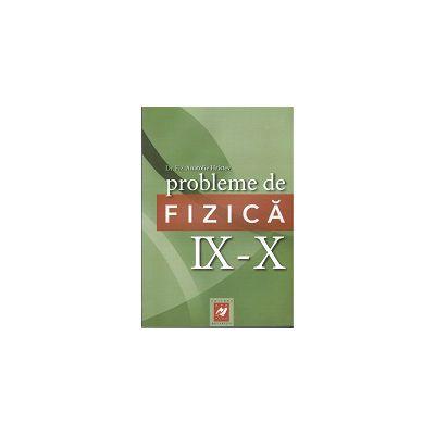 Probleme de Fizica  IX- X