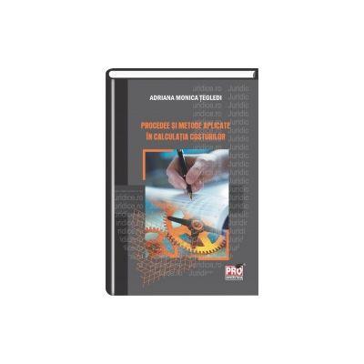 Procedee si metode aplicate in calculatia costurilor