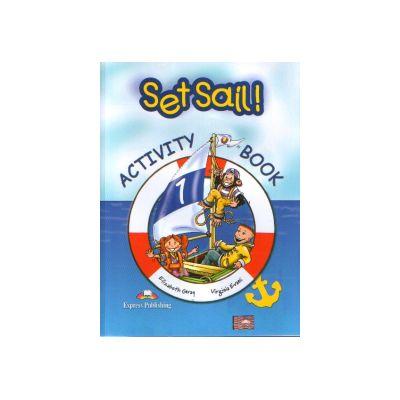 Set Sail  1 Activity Book - Caietul elevului