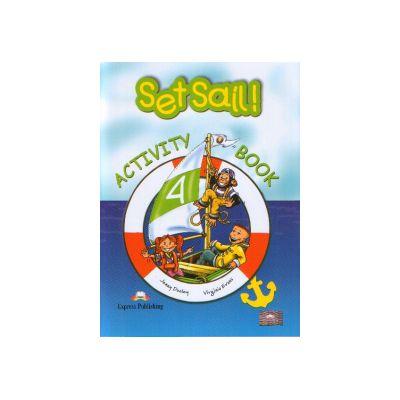 Set Sail   4  Activity Book - Caietul elevului