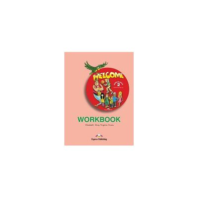 Welcome 2 (AB) workbook Caiet pentru clasa a IV-a
