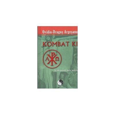 Kombat Ki - Ovidiu Dragos Argesanu - Ediție brosata