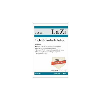 Legislatia taxelor de timbru. Actualizat la 25.10.2012