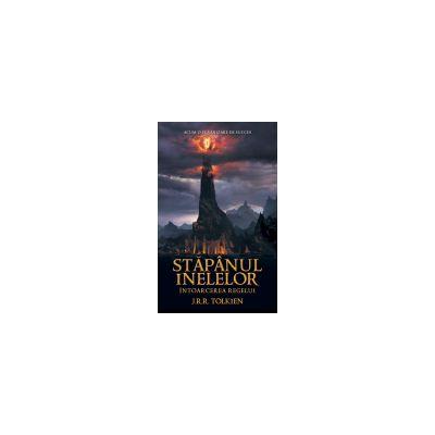 Intoarcerea Regelui -vol.3 al trilogiei Stapanul Inelelor
