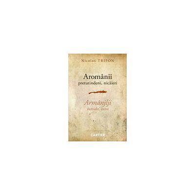 Aromânii: pretutindeni, nicăieri