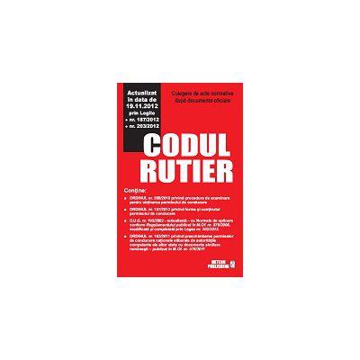 Codul rutier actualizat 19.11.2012 Culegere de acte normative