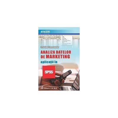 Analiza datelor de marketing. Aplicaţii în SPSS