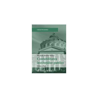Contabilitatea institutiilor publice. Editia a II- a