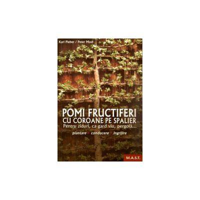 Pomi fructiferi cu coroane pe spalier
