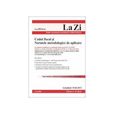 Codul fiscal si Normele metodologice de aplicare  15 Februarie 2013