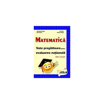 Evaluarea Nationala 2013 Matematica - Teste pregatitoare
