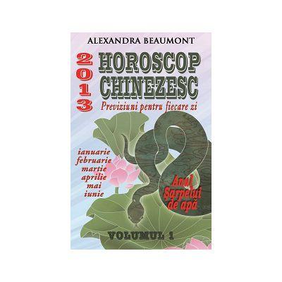 HOROSCOP CHINEZESC 2013. PREVIZIUNI PENTRU FIECARE ZI, VOL. I