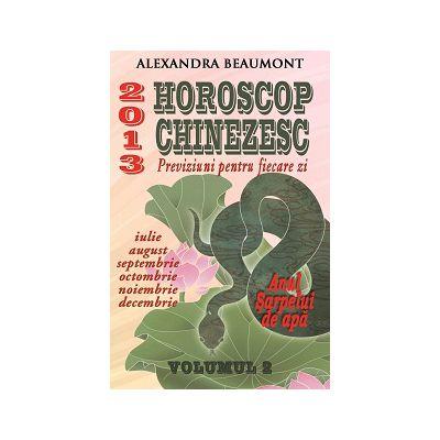 HOROSCOP CHINEZESC 2013. PREVIZIUNI PENTRU FIECARE ZI, VOL. II