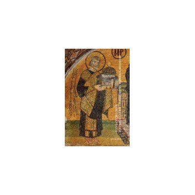 Istoria Bisericii Ortodoxe in Imperiul Bizantin