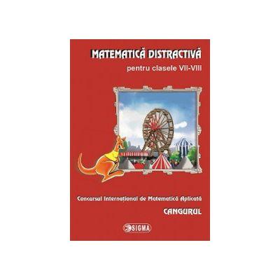 Matematica distractiva pentru clasele VII-VIII, Concursul International de Matematica Aplicata Cangurul  2013