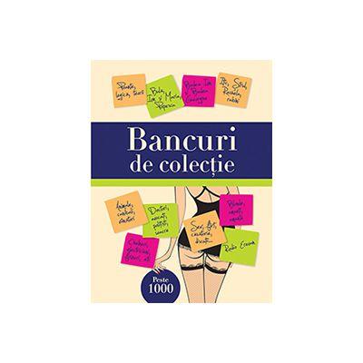 BANCURI DE COLECTIE