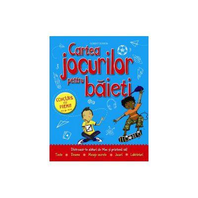 CARTEA JOCURILOR PENTRU BAIETI